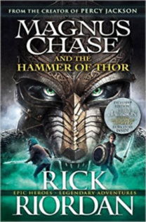 Rick Riordan: Magnus Chase and the hammer of Thor
