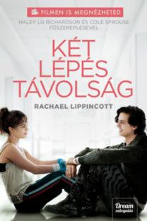 Rachael Lippincott: Két lépés távolság (Filmes kiadás)