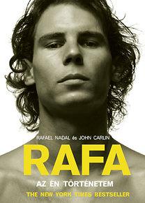 Rafael Nadal; John Carlin: RAFA - Az én történetem
