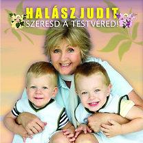 Halász Judit: Szeresd a testvéred! - CD