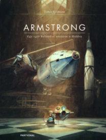 Torben Kuhlmann: Armstrong - Egy egér kalandos utazása