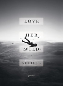 Atticus Poetry: Love Her Wild