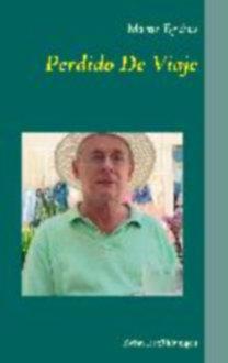 Egidius, Martin: Perdido De Viaje - Zehn Erzählungen