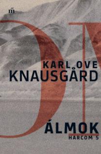 Karl Ove Knausgard: Álmok