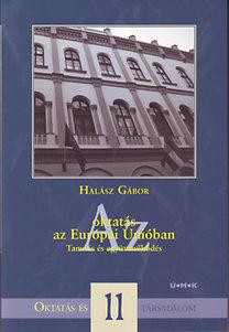 Halász Gábor: Az oktatás az Európai Unióban - Tanulás és együttműködés