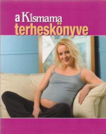 W. Ungváry Renáta (Szerk.): A Kismama terheskönyve