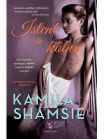 Kamila Shamsie: Istent a kőben