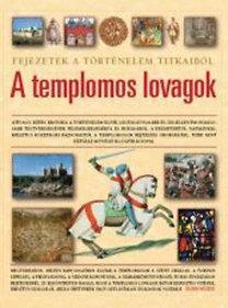 Susie Hodge: A templomos lovagok - Misztikus történelem