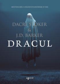 J.D. Barker, Dacre Stoker: Dracul