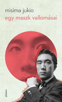 Misima Jukio: Egy maszk vallomásai