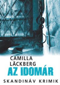 Camilla Lackberg: Az idomár