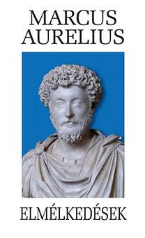 Marcus Aurelius: Elmélkedések