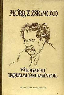 Móricz Zsigmond: Válogatott irodalmi tanulmányok
