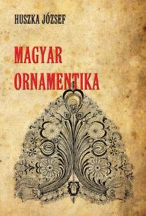 Huszka József: Magyar ornamentika