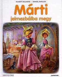 Gilbert Delahaye; Marcel Marlier: Márti jelmezbálba megy