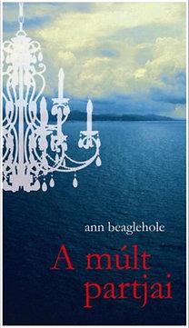 Ann Beaglehole: A múlt partjai