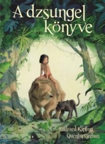 Rudyard Kipling, Quentin Gréban: A dzsungel könyve