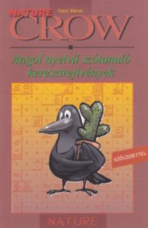 Villányi Edit (szerk.): Crow Nature - Angol nyelvű szótanuló keresztrejtvények - Angol nyelvű szótanuló keresztrejtvények