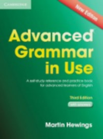 Hewings, Martin: Advanced Grammar in Use. Edition with answers