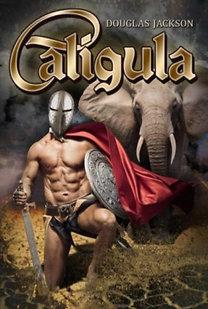 Douglas Jackson: Caligula