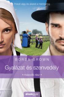 Borsa Brown: Gyalázat és szenvedély - Második rész
