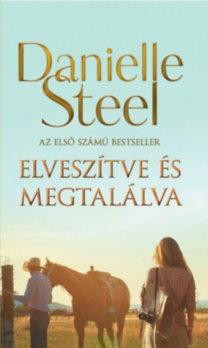 Danielle Steel: Elveszítve és megtalálva