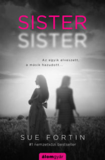 Sue Fortin: Sister, sister