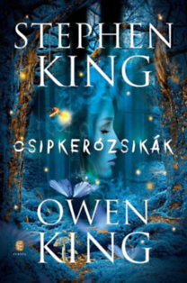 Stephen King, Owen King: Csipkerózsikák