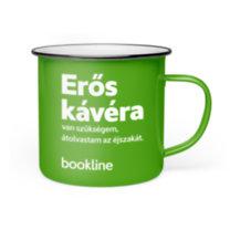 Bookline bádog bögre - Erős kávéra van szükségem, átolvastam az éjszakát. bookline
