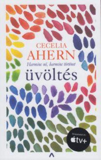 Cecelia Ahern: Üvöltés