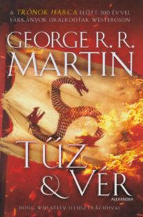 George R. R. Martin: Tűz és vér - A tűz és jég dala