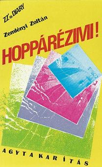 Zemlényi Zoltán: Hoppárézimi!