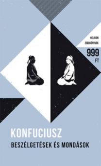 Konfuciusz: Beszélgetések és mondások - Helikon Zsebkönyvek 52.