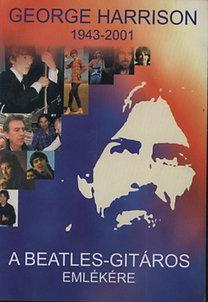 Benedek Szabolcs: George Harrison - A Beatles-gitáros emlékére