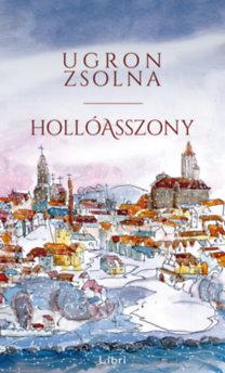 Ugron Zsolna: Hollóasszony