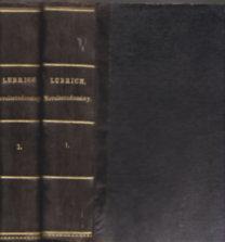 Garamszeghi Lubrich Ágost: Neveléstudomány I-IV. (két kötetben) : Általános neveléstan, Különös neveléstan, Általános tanítástan, Különös tanítástan