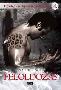 Nalini Singh: Feloldozás - Egy világ - két faj - állandó küzdelem 4. - Egy világ - két faj - állandó küzdelem 4.