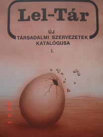 Bercsi János- Telkes József (szerk.): Lel-Tár I. (Új társadalmi szervezetek katalógusa)