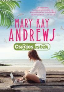 Mary Kay Andrews: Csajos esték