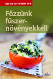 Renate Volk, Fridhelm Volk: Főzzünk fűszernövényekkel