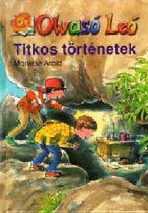 Marliese Arold: Olvasó Leó - Titkos történetek