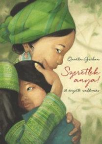 Quentin Gréban: Szeretlek, anya! - 31 őszinte vallomás