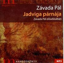 Závada Pál: Jadviga párnája - Hangoskönyv (MP3)