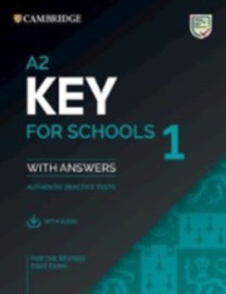 Cambridge Key for Schools 1 for revised exam from 2020. Student's Book with Answers with Audio CD