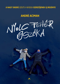 André Aciman: Nyolc fehér éjszaka