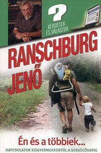 Dr. Ranschburg Jenő: Én és a többiek... - Kapcsolatok kisgyermekkortól a serdülőkorig