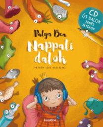 Palya Bea: Nappali dalok + CD zenés játékokkal
