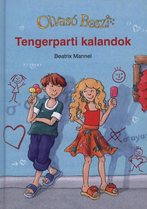 Beatrix Mannel: Tengerparti kalandok - Olvasó Boszi