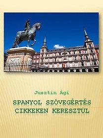 Dancsokné Jusztin Ágnes: Spanyol szövegértés cikkeken keresztül