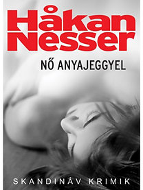 Hakan Nesser: Nő anyajeggyel
